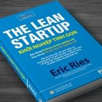 Khởi nghiệp tinh gọn (THE LEAN STARTUP) – ERIC RIES