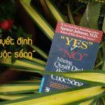 Yes Or No – Những Quyết Định Thay Đổi Cuộc Sống | Spencer Johnson