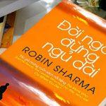 Đời Ngắn Đừng Ngủ dài – Robin Sharma